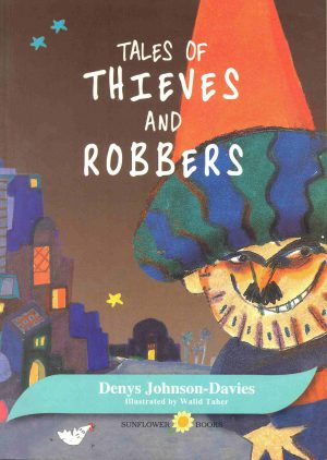 Tales Of Thieves and Robbers Denys Johnson-Davies