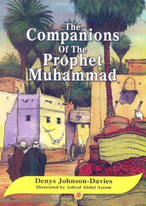 The Companions of the Prophet Muhammad Denys Johnson-Davies