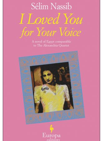 I loved you for your voice Sélim Nassib