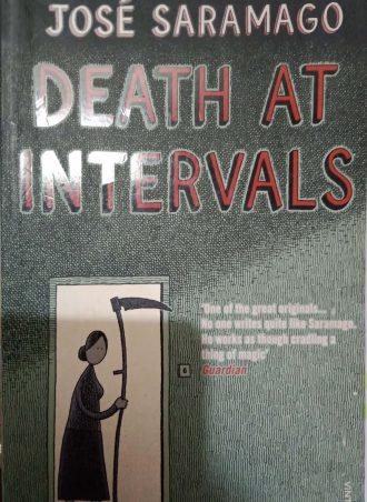 DEATH AT INTERVALS José Saramago