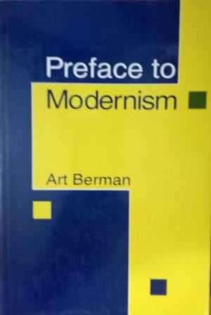 Preface to Modernism Art Berman