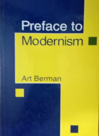 Preface to Modernism Art Berman