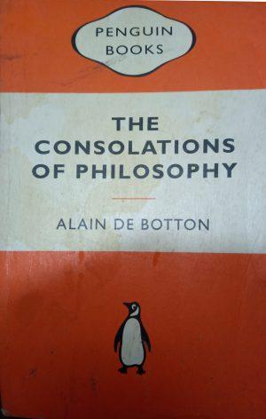 THE CONSOLATIONS OF PHILOSOPHY Alain de Botton