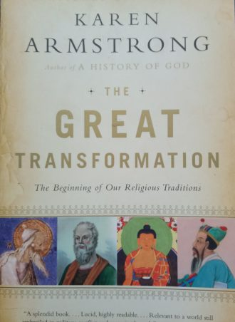 The Great Transformation Karen Armstrong