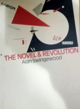 The Novel and Revolution Alan Swingewood